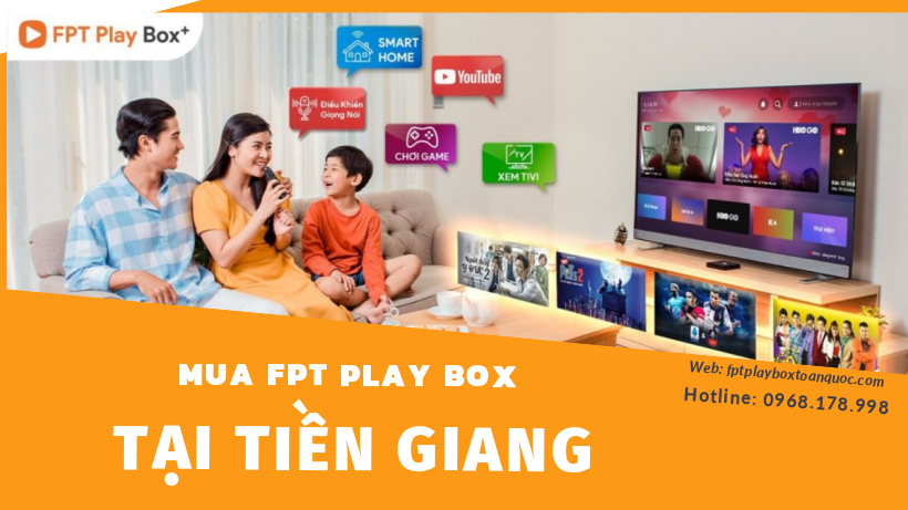 fpt play box tiền giang