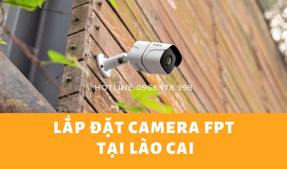 Lắp đặt Camera FPT Lào Cai
