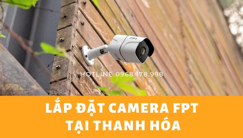 Lắp đặt Camera FPT Thanh Hóa