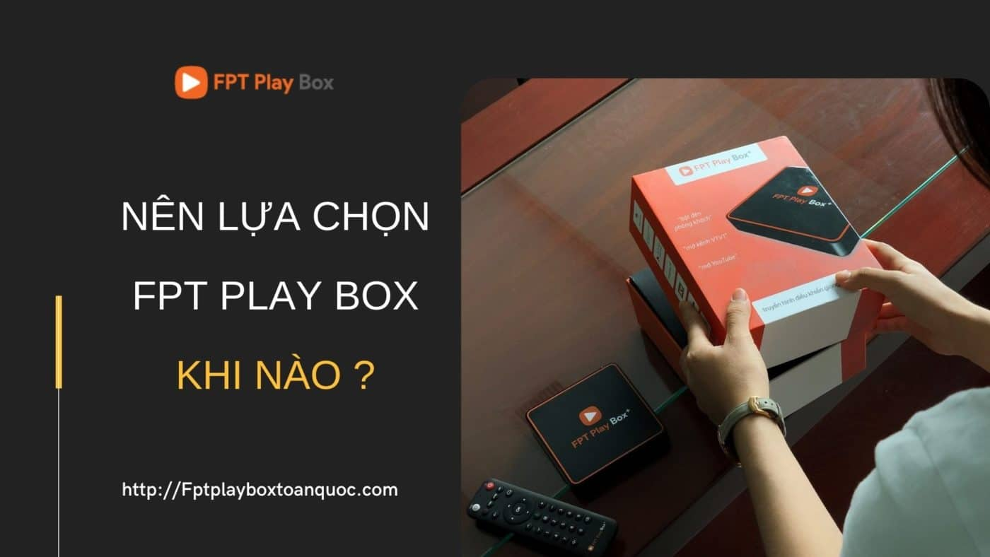Sử dụng FPT Play Box