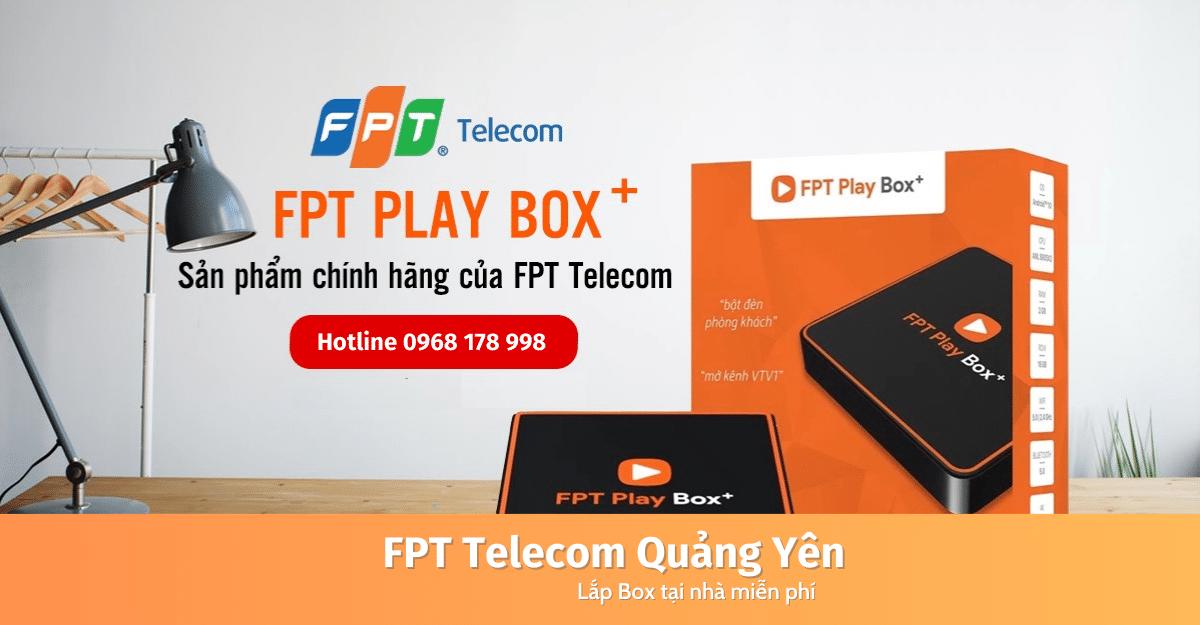 FPT Play Box Quảng Yên