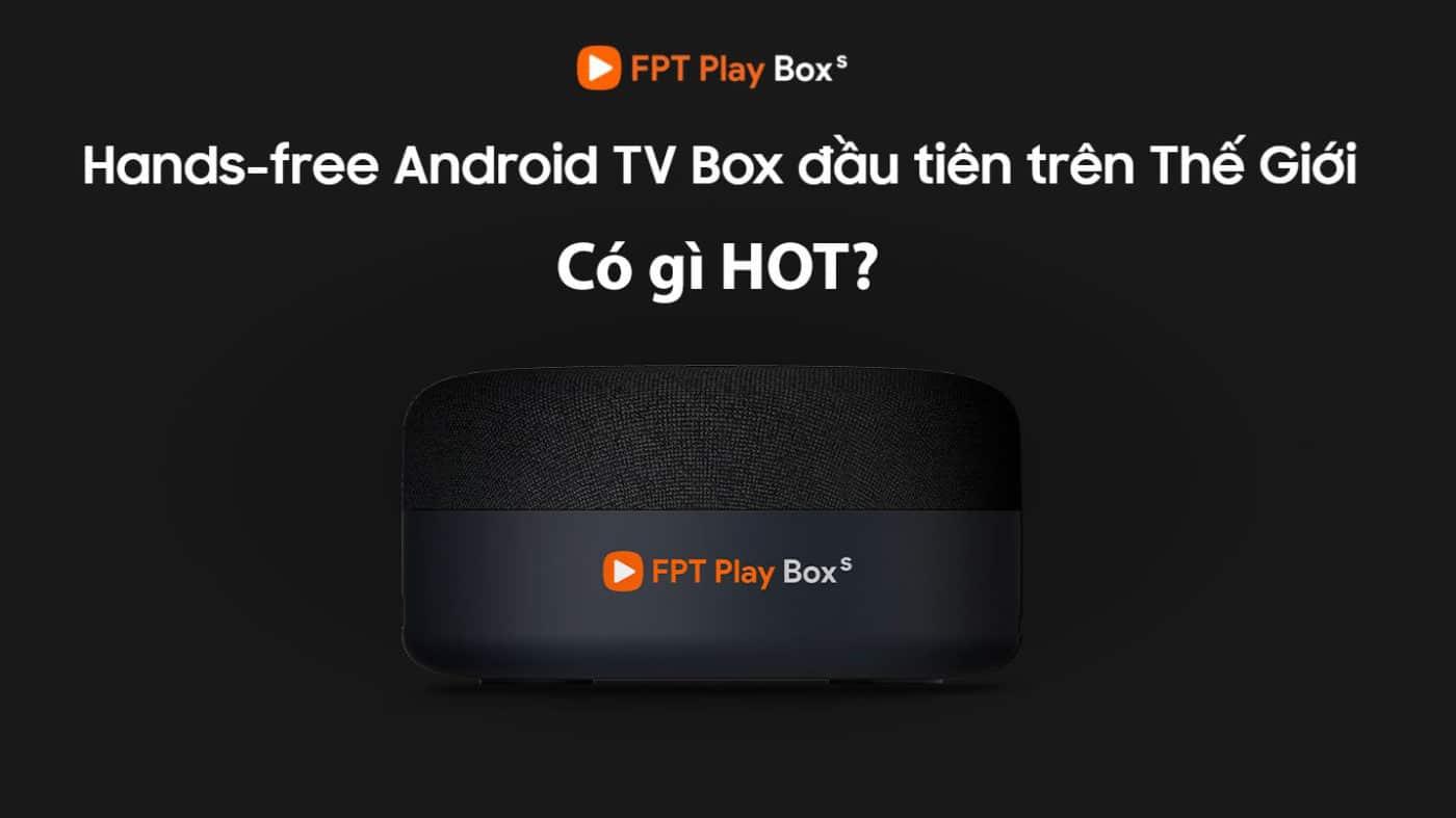 FPT Play Box S phiên bản năm 2021